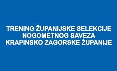 Poziv na trening selekcija 2006. i 2007. u Radoboju, 10.06.2019.